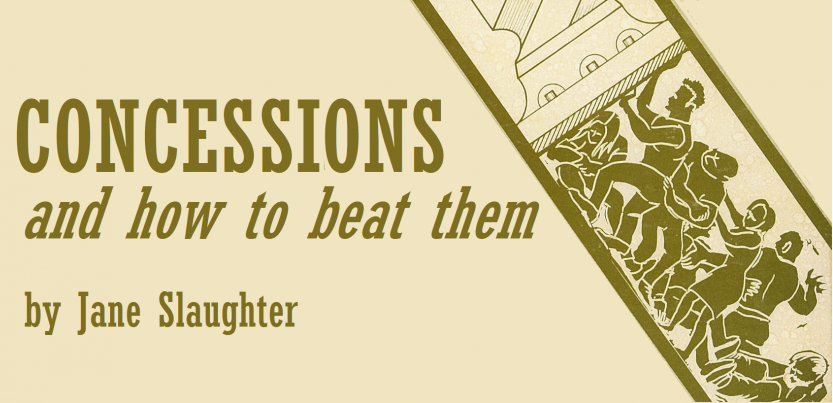 book title concessions and how to beat them by jane slaughter, with image of group of workers pushing up against a giant screw