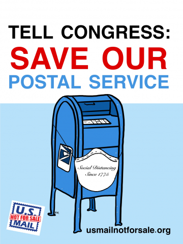 """TELL CONGRESS SAVE OUR POSTAL SERVICE."" Image shows blue mailbox with a face mask labeled ""social distancing since 1775."" Additional text: usmailnotforsale.org and logo."