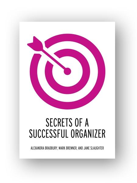 secrets of a successful organizer labor notes